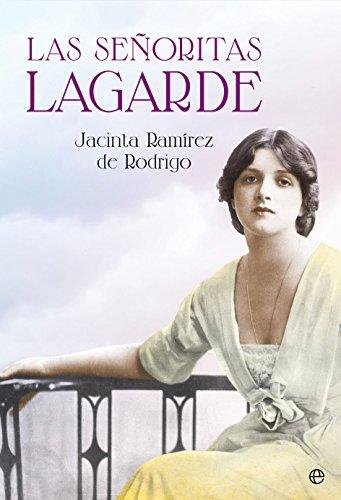 Portada del libro Las señoritas Lagarde de Jacinta Ramírez de Rodrigo