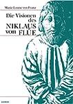 Die Visionen des Niklaus von Fl�e (Ge...