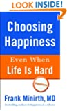 Choosing Happiness Even When Life Is Hard