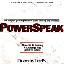 Power Speak: How to Engage, Inspire, and Stimulate Your Audience  by Dorothy Leeds Narrated by Dorothy Leeds