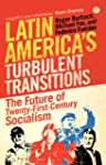 Latin America's Turbulent Transitions...