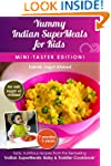 Yummy Indian SuperMeals for Kids: Min...