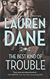 The Best Kind of Trouble (Hqn)