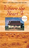 img - for Where the Heart Is book / textbook / text book