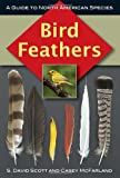 img - for Bird Feathers: A Guide to North American Species (Birds Ornithology) book / textbook / text book