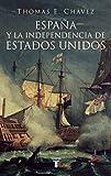 ESPAÑA Y LA INDEPENDNECIA DE ESTADOS UNIDOS (PENSAMIENTO)