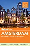 Fodor Travel Publications Fodor's Amsterdam (Fodor's Amsterdam & the Netherlands)
