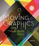 Moving Graphics : Les nouvelles tenda...