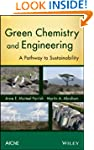 Green Chemistry and Engineering: A Pa...