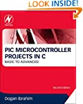 PIC Microcontroller Projects in C: Ba...