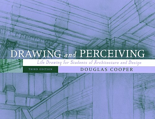 Drawing and Perceiving: Life Drawing for Students of Architecture and Design, 3rd Edition, Cooper, Douglas
