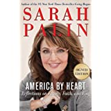 America by Heart: Reflections on Family, Faith, and Flag, Signed Edition ~ Sarah Palin