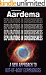 Explorations in Consciousness: A New...
