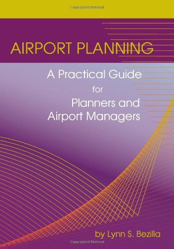 Airport Planning: A Practical Guide for Planners and...