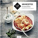 100 recettes inratables: et 100 listes de courses à flasher !