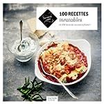 100 recettes inratables: et 100 liste...