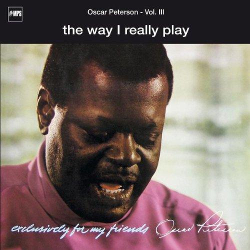 The Way I Really Play..