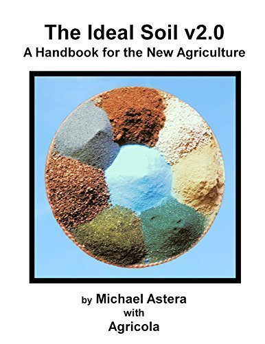 The Ideal Soil v2.0: A Handbook for the New Agriculture (Soil Food Web compare prices)