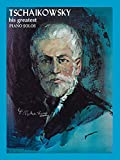 img - for Tchaikowsky - His Greatest Piano Solos (His Greatest (Ashley)) book / textbook / text book