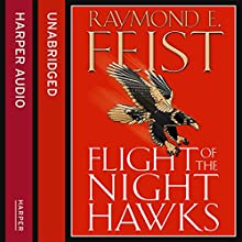 Flight of the Night Hawks: Darkwar, Book 1 (       UNABRIDGED) by Raymond E. Feist Narrated by Peter Joyce