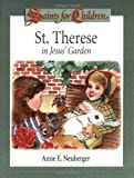 img - for St. Therese in Jesus' Garden: Saints for Children book / textbook / text book