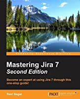 Mastering Jira 7, 2nd Edition Front Cover