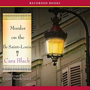 Murder on the Ile Saint Louis | [Cara Black]