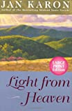 Light from Heaven (The Mitford Years, Book 9) (0670034630) by Karon, Jan