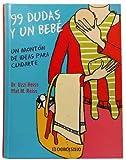 img - for 99 Dudas Y Un Bebe (Diversos) (Spanish Edition) book / textbook / text book