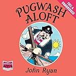 Pugwash Aloft   John Ryan
