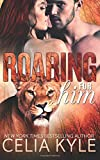 Roaring for Him (BBW Paranormal Shapeshifter Romance) (Wicked in Wilder) (Volume 1)
