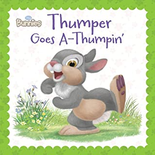 Book Cover: Disney Bunnies: Thumper Goes A-Thumpin'