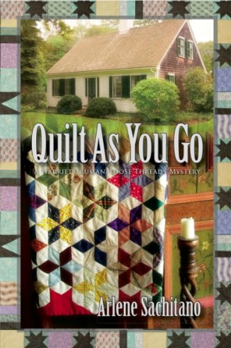 Arlene Sachitano - Quilt As You Go