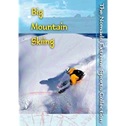 The Nomads Extreme Sports Collection: Big Mountain Skiing (Non-Profit)
