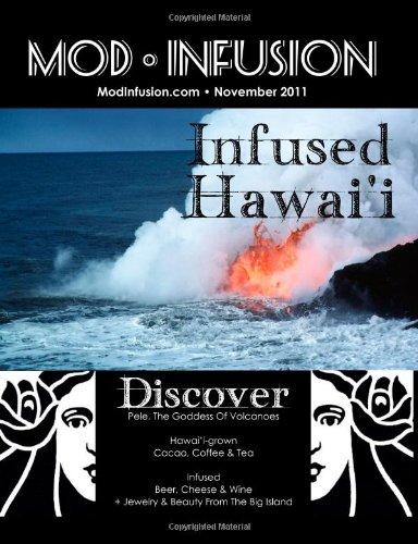 Infused Hawai'I: Mod Infusion Nov 2011