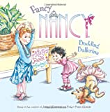 img - for Fancy Nancy: Budding Ballerina book / textbook / text book