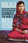 Malala: The Girl Who Stood Up for Edu...
