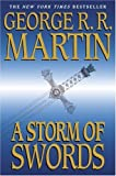 A Storm of Swords: Book Three of A Song of Ice and Fire (A Song of Ice and Fire, Book 3) By George R.R. Martin