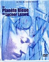 The Blue Planet of Lucner Lazard