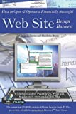 How to Open & Operate a Financially Successful Web Site Design Business: With Companion CD - ROM