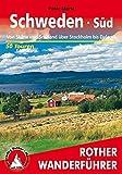 Schweden Süd: Von Skåne und Småland über Stockholm bis Dalarna. 50 Touren (Rother Wanderführer)