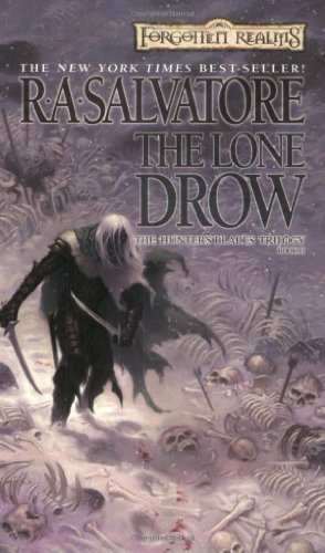 The Lone Drow (Forgotten Realms: Hunters Blades Trilogy)