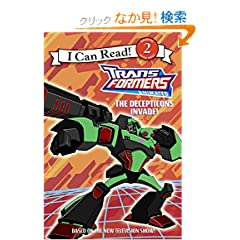Transformers Animated: The Decepticons Invade! (I Can Read. Level 2)
