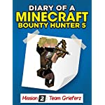Minecraft: Diary of a Minecraft Bounty Hunter 5 (Mission Team Grieferz) ((Mission 2 Team Grieferz Part 2))