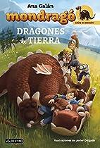 Mondragó. Dragones De Tierra: Crías De Dragón 1 (spanish Edition)