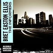The Informers | [Bret Easton Ellis]