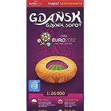 Gdansk, Gdynia, Sopot 1:26 000 Euro 2012 Comfort! Map