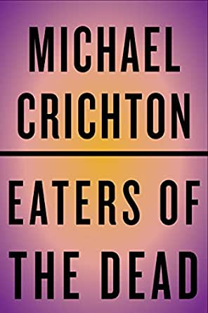 A Scientific Approach to Beowulf: Crichton's Eaters of the Dead