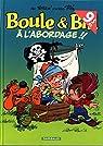 Boule et Bill, tome 33 : A l'Abordage par Verron
