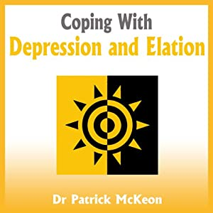 Coping with Depression and Elation Audiobook